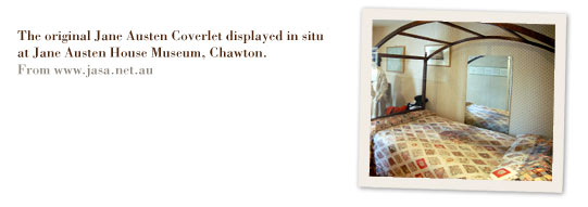 The original Jane Austen Coverlet in situ at Jane Austen House Museum, Chawton.